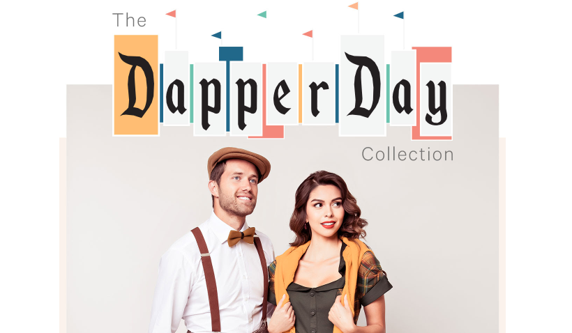 Dapper Day Collection