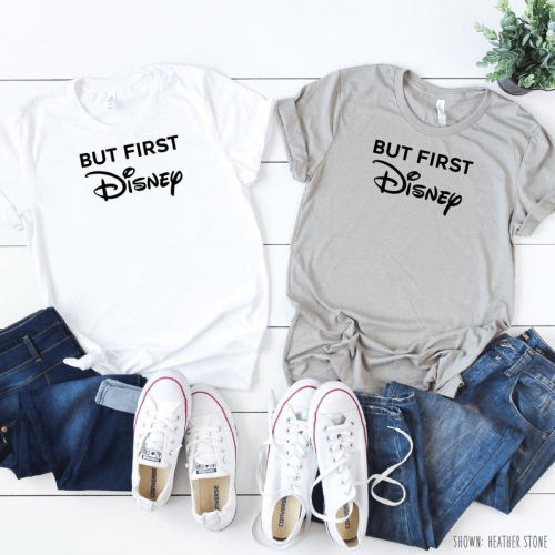 But First Disney Tee 2